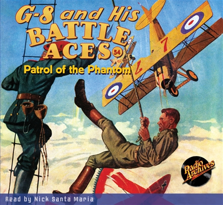 G-8 and His Battle Aces Audiobook #54 Patrol of the Phantom
