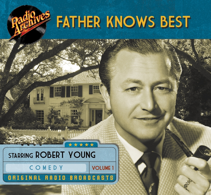 Father Knows Best, Volume 1 - 10 hours [Audio CDs] #RA103