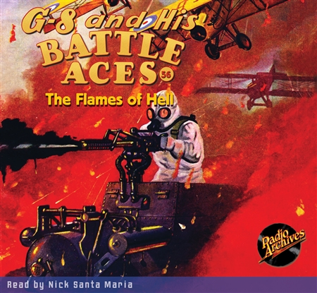G-8 and His Battle Aces Audiobook #56 The Flames of Hell