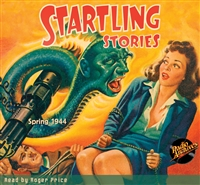 Startling Stories Audiobook Spring 1944
