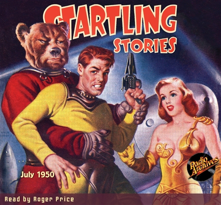 Startling Stories Audiobook July 1950