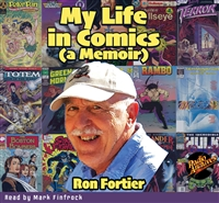 My Life in Comics (a Memoir) by Ron Fortier Audiobook