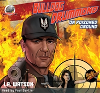 Bulldog Drummond Audiobook On Poisoned Ground