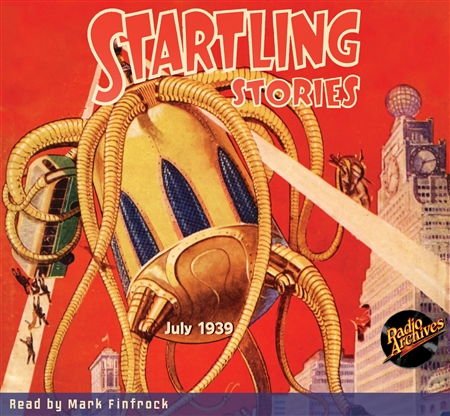 Startling Stories Audiobook July 1939