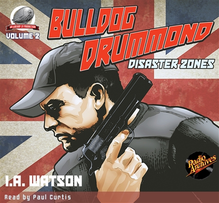 Bulldog Drummond Audiobook Disaster Zones