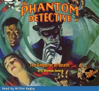 The Phantom Detective Audiobook #1 The Emperor of Death