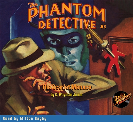 The Phantom Detective Audiobook #3 The Scarlet Menace