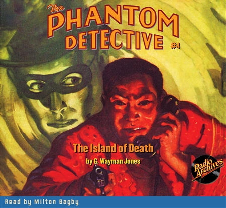 The Phantom Detective Audiobook #4 The Island of Death
