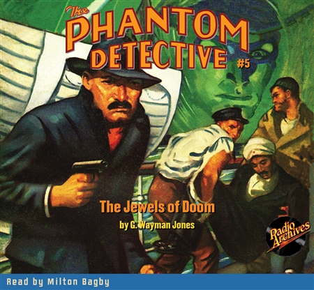 The Phantom Detective Audiobook #5 The Jewels of Doom