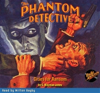 The Phantom Detective Audiobook #7 Cities for Ransom
