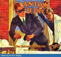 The Phantom Detective Audiobook #8 The Sinister Hand of Satan