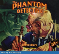 The Phantom Detective Audiobook #12 Death's Diary