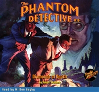 The Phantom Detective Audiobook #16 Diamonds of Death