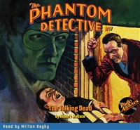 The Phantom Detective Audiobook #17 The Talking Dead