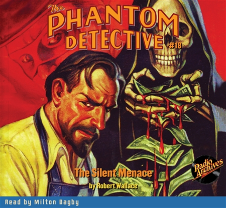 The Phantom Detective Audiobook #18 The Silent Menace