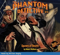 The Phantom Detective Audiobook #19 Spawn of Death