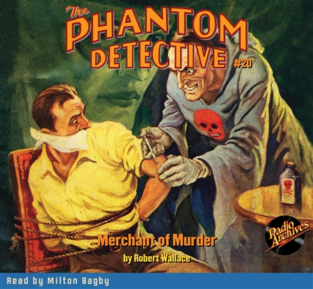 The Phantom Detective Audiobook #20 Merchant of Murder