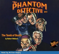 The Phantom Detective Audiobook #21 The Tomb of Death