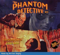 The Phantom Detective Audiobook #22 The Crime Castle