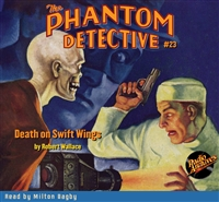 The Phantom Detective Audiobook #23 Death on Swift Wings