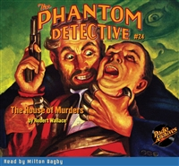 The Phantom Detective Audiobook #24 The House of Murders