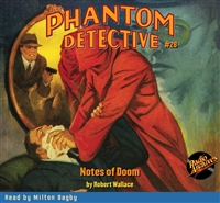 The Phantom Detective Audiobook #28 Notes of Doom