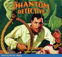 The Phantom Detective Audiobook #31 Master of the World