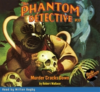 The Phantom Detective Audiobook #33 Murder Cracks Down