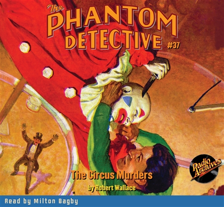 The Phantom Detective Audiobook #37 The Circus Murders
