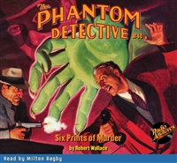 The Phantom Detective Audiobook #40 Six Prints of Murder
