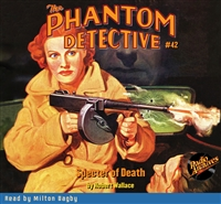 The Phantom Detective Audiobook #42 Specter of Death