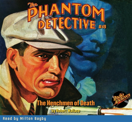 The Phantom Detective Audiobook #49 The Henchmen of Death