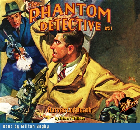 The Phantom Detective Audiobook #51 Harvest of Death