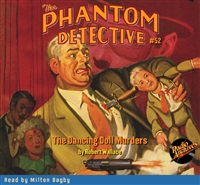 The Phantom Detective Audiobook #52 The Dancing Doll Murders