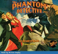 The Phantom Detective Audiobook #54 Cavalcade of Death