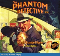 The Phantom Detective Audiobook #56 Double-Stamped Doom