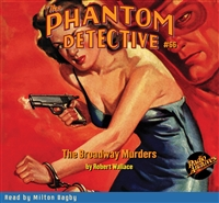 The Phantom Detective Audiobook #66 The Broadway Murders