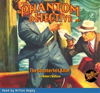 The Phantom Detective Audiobook #67 The Counterfeit Killer