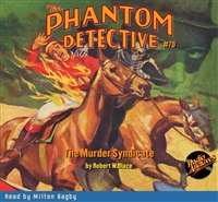 The Phantom Detective Audiobook #70 The Murder Syndicate