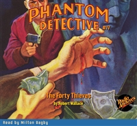 The Phantom Detective Audiobook #77 The Forty Thieves