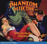 The Phantom Detective Audiobook #81 Money Mad Murders