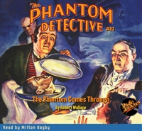 The Phantom Detective Audiobook #83 The Phantom Comes Through