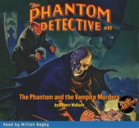 The Phantom Detective Audiobook #89 The Phantom and the Vampire Murders