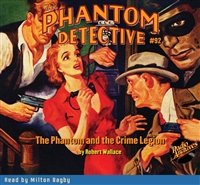 The Phantom Detective Audiobook #92 The Phantom and the Crime Legion