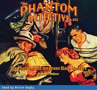 The Phantom Detective Audiobook #93 The Phantom and the Green Glare Murders