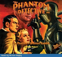 The Phantom Detective Audiobook #95 The Phantom's Greatest Gamble