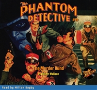 The Phantom Detective Audiobook #98 The Murder Bund