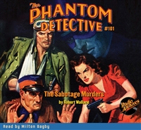 The Phantom Detective Audiobook #101 The Sabotage Murders