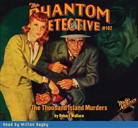 The Phantom Detective Audiobook #102 The Thousand Island Murders