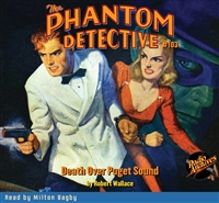 The Phantom Detective Audiobook #103 Death Over Puget Sound